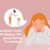 Memahami Innerchild: Bagian Diri yang Sering Terabaikan