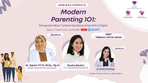 [Event] Webinar Modern Parenting 101: Mengoptimalkan Tumbuh Kembang Anak di Era Digital