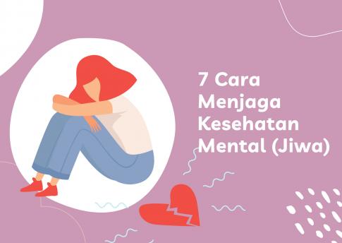 7 Cara Menjaga Kesehatan Mental