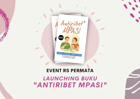 [Event] Launching Buku Antiribet MPASI